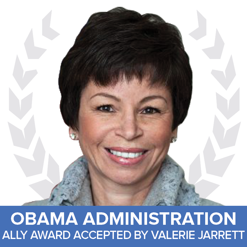 Obama Administration, accepted by Valerie Jarrett - Ally Award