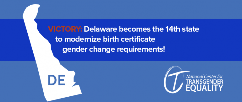 Victory: Delaware becomes the 14th state to modernize birth ...