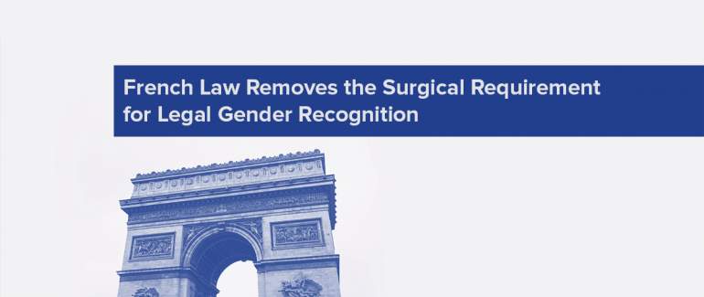 French Law Removes the Surgical Requirement for Legal Gender Recognition