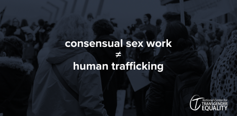 "A blurry monochrome background showing a protest, over which is text reading ""consensual sex work is not equal to human trafficking."""