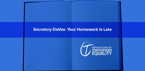 Secretary DeVos: Your Homework Is Late